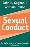 Sexual Conduct : The Social Sources of Human Sexuality, Gagnon, John H. and Simon, William, 0202306631
