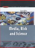 Media, Risk and Science, Allan, Stuart, 0335206638