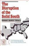 The Disruption of the Solid South, Tindall, George B., 0393006638