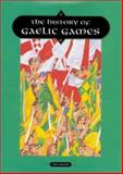 The History of Gaelic Games, Ian Prior, 0862816637