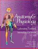 Anatomy and Physiology Laboratory Textbook, Intermediate Version, Cat, Benson, Harold J. and Gunstream, Stanley E., 007247663X