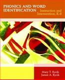 Phonics and Word Identification : Instruction and Intervention, K-8, Rycik, Mary T. and Rycik, James A., 0131186639