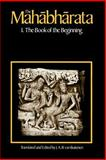 The Mahabharata : The Book of the Beginning, , 0226846636