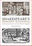 Shakespeare's Domestic Economies 9780812236637