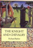 The Knight and Chivalry 9780851156637