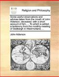 Some Useful Observations and Advices Taken from the Mouth of John Alderson, Deceased, John Alderson, 1140826638