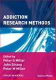 Addiction Research Methods, , 1405176636