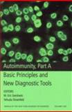 Autoimmunity Pt. A : Basic Principles and New Diagnostic Tools, , 1573316636