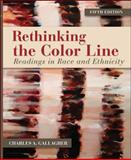 Rethinking the Color Line : Readings in Race and Ethnicity, Gallagher, Charles A., 0078026636