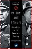 Patton and Rommel, Dennis E. Showalter, 0425206637