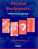 Physical Biochemistry : Principles and Applications, Sheehan, David, 0471986631
