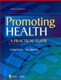 Promoting Health : A Practical Guide, Ewles, Linda and Simnett, Ina, 0702026638