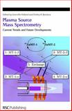 Plasma Source Mass Spectrometry : Current Trends and Future Developments, , 0854046631