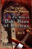 The Boke of Duke Huon of Burdeux 2 9781402196638