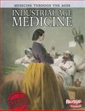 Industrial Age Medicine, Rebecca Vickers, 1410946630