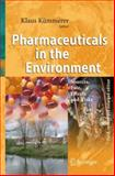 Pharmaceuticals in the Environment : Sources, Fate, Effects and Risks, , 3540746633