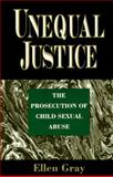 Unequal Justice, Gray, Ellen B., 0029126630