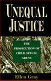 Unequal Justice, Gray, Ellen B., 0029126630