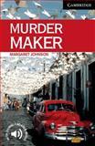 Murder Maker, Level 6, Margaret Johnson, 0521536634