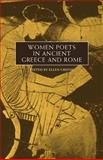 Women Poets in Ancient Greece and Rome, Greene, Ellen, 0806136634