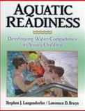 Aquatic Readiness, Stephen J. Langendorfer and Lawrence D. Bruya, 0873226631
