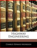 Highway Engineering, Charles Edward Morrison, 1143876636