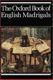 The Oxford Book of English Madrigals 9780193436640
