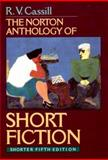 The Norton Anthology of Short Fiction, R. V. Cassill, 039396664X