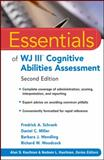 Essentials of WJ III Cognitive Abilities Assessment, Schrank, Fredrick A. and Miller, Daniel C., 0470566647