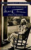 The Wit and Wisdom of Mark Twain, Mark Twain, 0486406644