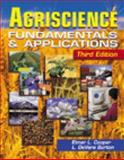 Agriscience : Fundamentals and Applications, Burton, Lawrence D. and Cooper, Elmer L., 0766816648