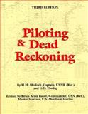 Piloting and Dead Reckoning, Shufeldt, H. H. and Dunlap, G. D., 0870216643