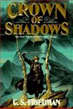 Crown of Shadows, C. S. Friedman, 0886776643