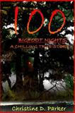 100 Bigfoot Nights, Christine Parker, 1499276648