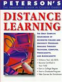Peterson's Guide to Distance Learning Programs, Peterson's Guides Staff, 1560796642