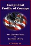 Exceptional Profile of Courage, Al Snow, 1888106646