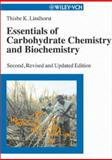 Essentials of Carbohydrate Chemistry and Biochemistry, Lindhorst, Thisbe K., 3527306641