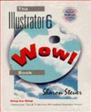 The Illustrator 6 Wow! Book, Steuer, Sharon, 0201886642