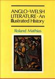 Anglo-Welsh Literature, Roland Mathias, 0907476643