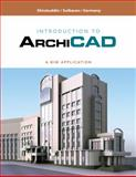 Introduction to ArchiCAD : A BIM Application, Sulbaran, Tulio and Shiratuddin, Mohd, 1428356649