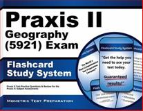 Praxis II Geography (0921) Exam Flashcard Study System : Praxis II Test Practice Questions and Review for the Praxis II - Subject Assessments, Praxis II Exam Secrets Test Prep Team, 1610726642
