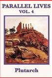 Parallel Lives Vol. 4, Plutarch Plutarch, 1617206644
