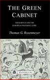 The Green Cabinet : Theocritus and European Pastoral Poetry, Rosenmeyer, Thomas G., 1853996645