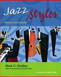 Jazz Styles : History and Analysis, Gridley, Mark C., 0131896644