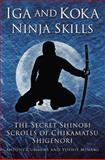 Iga and Koka Ninja Skills, Antony Cummins and Yoshie Minami, 075095664X