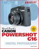 David Busch's Canon PowerShot G16 Guide to Digital Photography, Busch, David D., 1305106644