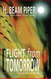 Flight from Tomorrow, H. Piper, 1557426643