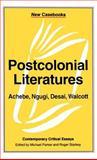 Postcolonial Literatures : Achebe, Ngugi, Desai, Walcott, , 0312126646
