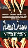 Passion's Shadow, Nicole Conn, 0425156648