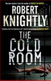 The Cold Room, Robert Knightly, 0727896644